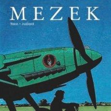 Cómics: MEZEK (YANN / ANDRÉ JUILLARD) NORMA - CARTONE - IMPECABLE - OFI15T. Lote 171347475