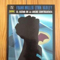 Cómics: BATMAN - EL SEÑOR DE LA NOCHE CONTRAATCA - FRANK MILLER Y LYNN VARLEY - MUY BUEN ESTADO. Lote 171426902