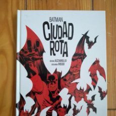 Cómics: BATMAN CIUDAD ROTA - AZZARELLO & RISSO - TAPA DURA EN PERFECTO ESTADO. Lote 171430425