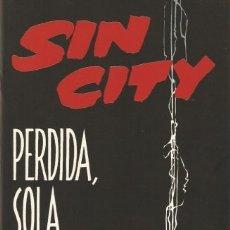 Cómics: COMIC001* SIN CITY PERDIDA SOLA & LETAL, FRANK MILLER, NORMA EDITORIAL. Lote 171691670
