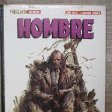 Cómics: COLECCION CIMOC PRESENTA - HOMBRE - ORTIZ Y SEGURA - Nº 8 - NORMA . Lote 171918623