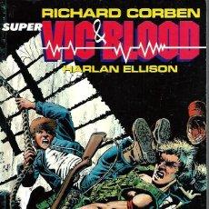 Cómics: RICHARD CORBEN - VIC & BLOOD Nº 1 Y 2 - RETAPADO EDITORIAL NORMA 1989 + 2 COMIC BOOK : VAMP Y RUTAS. Lote 172428589