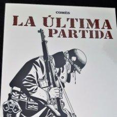 Comics: LA ÚLTIMA PARTIDA ( COMÉS ). Lote 172905904