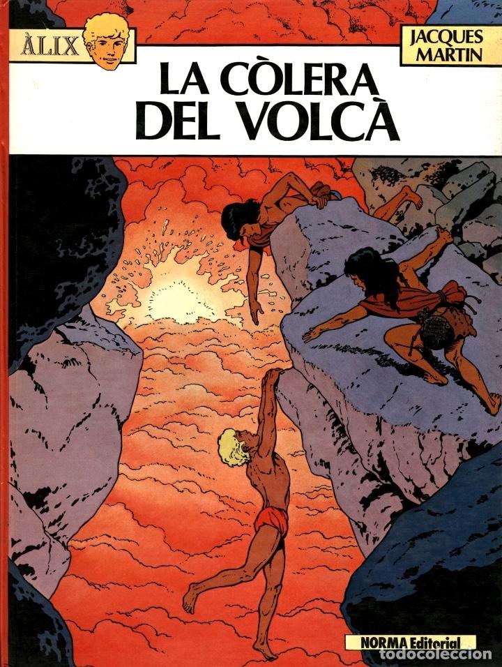 ALIX: LA CÒLERA DEL VOLCÀ (NORMA, 1984) DE JACQUES MARTIN. TAPA DURA. EN CATALÀ. (Tebeos y Comics - Norma - Comic Europeo)