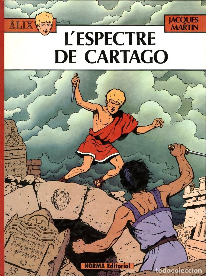 ALIX: L'ESPECTRE DE CARTAGO (NORMA, 1984) DE JACQUES MARTIN. TAPA DURA. EN CATALÀ. (Tebeos y Comics - Norma - Comic Europeo)