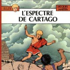 Cómics: ALIX: L'ESPECTRE DE CARTAGO (NORMA, 1984) DE JACQUES MARTIN. TAPA DURA. EN CATALÀ.. Lote 173533893
