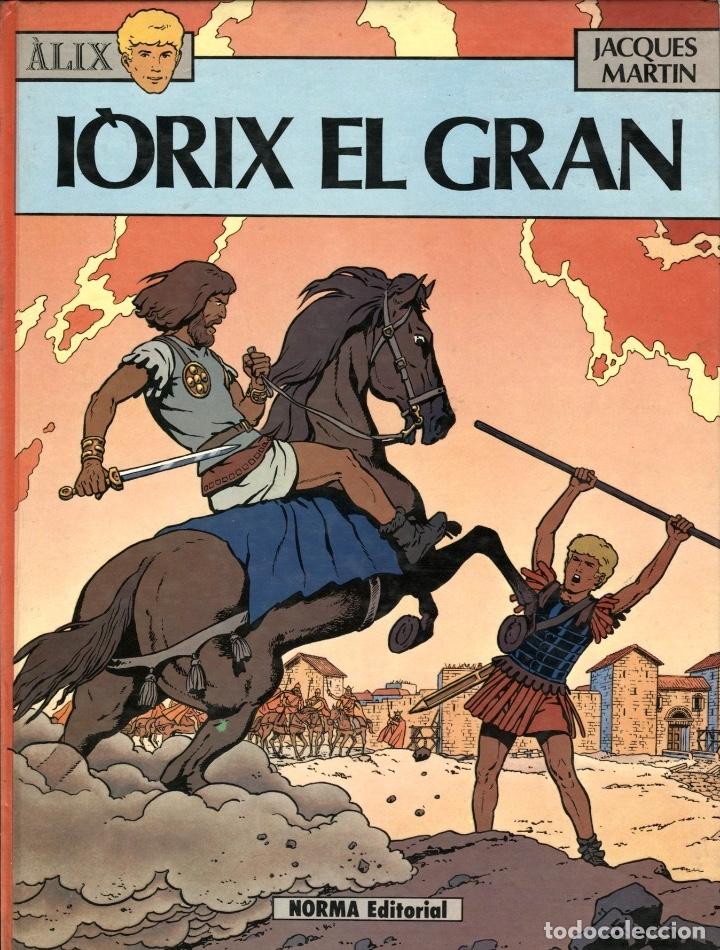 ALIX: IORIX EL GRAN (NORMA, 1982) DE JACQUES MARTIN. TAPA DURA. EN CATALÀ. (Tebeos y Comics - Norma - Comic Europeo)