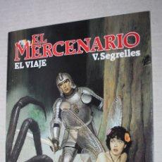 Comics : EL MERCENARIO: EL VIAJE (DE SEGRELLES) COLECCION CIMOC EXTRA COLOR 122. Lote 173668135