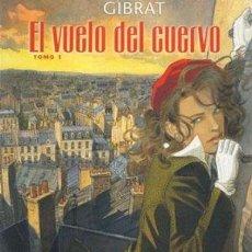Cómics: COMIC001 EL VUELO DEL CUERVO Nº1 GIBRAT. Lote 174284062