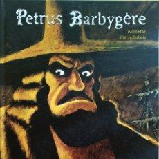 Cómics: PETRUS BARBYGERE DE JOANN SFAR, PIERRE DUBOIS. Lote 174310475
