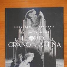 Cómics: LA TEORIA DEL GRANO DE ARENA - LAS CIUDADES OSCURAS - SCHUITEN, PEETERS - NORMA (AN). Lote 175027484