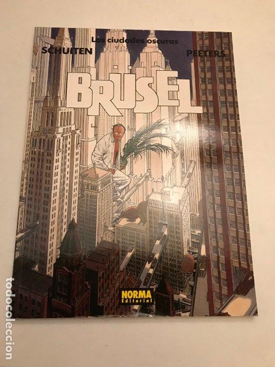 LAS CIUDADES OSCURAS Nº 1. BRUSEL. SCHUITEN. NORMA 1993 (Tebeos y Comics - Norma - Comic Europeo)
