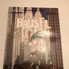 Cómics: LAS CIUDADES OSCURAS Nº 1. BRUSEL. SCHUITEN. NORMA 1993 . Lote 175109198