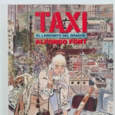 Cómics: TAXI: EL LABERINTO DEL DRAGÓN (ALFONSO FONT) - CIMOC EXTRA COLOR Nº 47. Lote 175144328