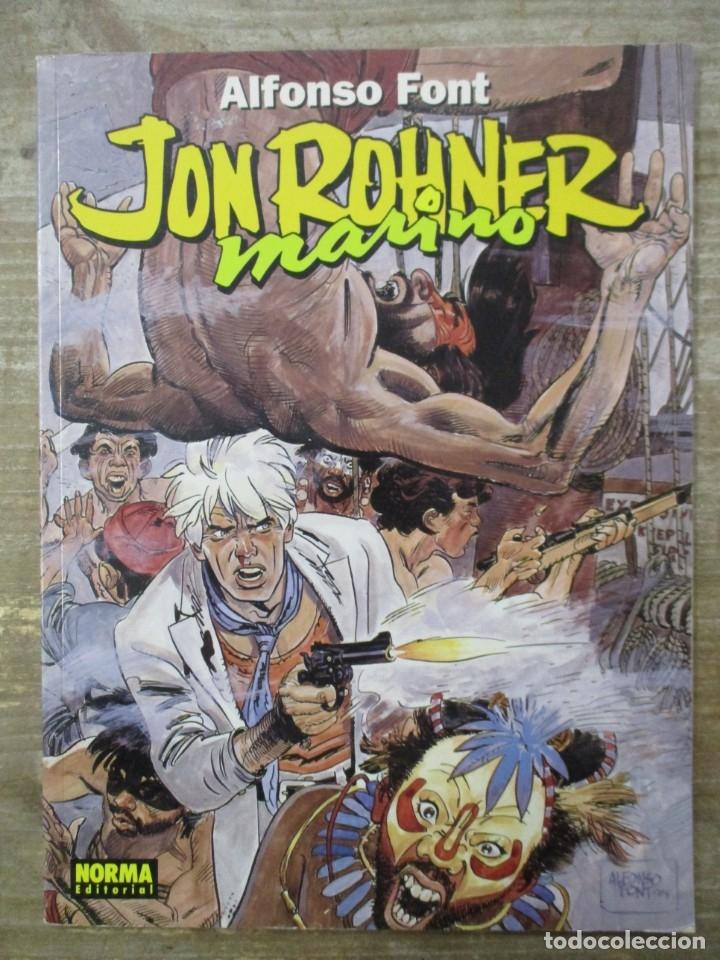 ALFONSO FONT - JOHN ROHNER MARINO - EDITORIAL NORMA (Tebeos y Comics - Norma - Comic Europeo)