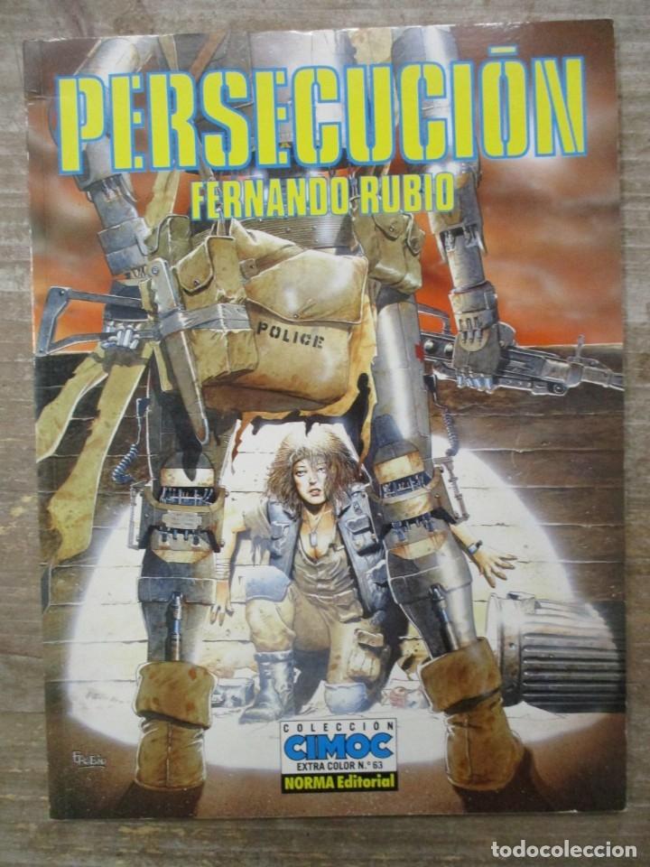 PERSECUCIÓN - FERNANDO RUBIO - CIMOC EXTRA COLOR Nº 63 - NORMA EDITORIAL (Tebeos y Comics - Norma - Comic Europeo)