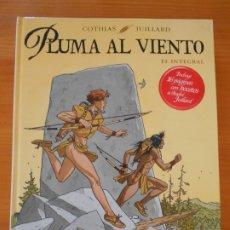 Cómics: PLUMA AL VIENTO - EL INTEGRAL - COTHIAS, JUILLARD - NORMA EDITORIAL - TAPA DURA (N2). Lote 176742503