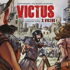 Cómics: CÓMICS. VICTUS. 3 VICTUS - ALBERT SÁNCHEZ PIÑOL/CARLES SANTAMARÍA/F. DALMASES/JUANCHO (CARTONÉ). Lote 177750967