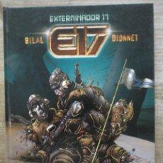 Cómics: EXTERMINADOR 17 - ENKI BILAL / DIONNET - TAPA DURA - NORMA. Lote 177866965