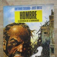 Comics: HOMBRE - LA HERENCIA LA HERENCIA DE LA HUMANIDAD - ANTONIO SEGURA / JOSE ORTIZ - NORMA. Lote 177868098