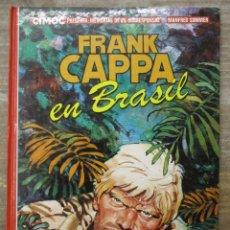Cómics: FRANK CAPPA EN BRASIL - CIMOC- MANFRED SOMMER - TAPA DURA - NORMA. Lote 177873267