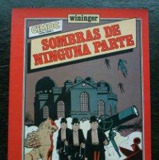 Cómics: SOMBRAS DE NINGUNA PARTE - NORMA EDITORIAL - AÑO 1983 - MUY BUEN ESTADO. Lote 178239526