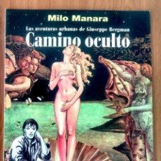Cómics: CAMINO OCULTO - MILO MANARA - ED NORMA 1999 - MUY BUEN ESTADO. Lote 178289142