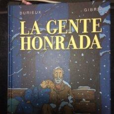 Cómics: LA GENTE HONRADA DE DURIEUX Y GIBRAT. Lote 178654246