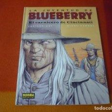 Cómics: LA JUVENTUD DE BLUEBERRY EL CARNICERO DE CINCINNATI ¡MUY BUEN ESTADO! TAPA DURA NORMA 46. Lote 178709596