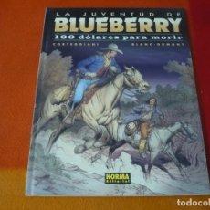 Cómics: LA JUVENTUD DE BLUEBERRY 100 DOLARES PARA MORIR ( CORTEGGIANI ) ¡MUY BUEN ESTADO! TAPA DURA NORMA 48. Lote 178713055