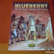 Cómics: LA JUVENTUD DE BLUEBERRY EL SENDERO DE LAS LAGRIMAS ¡MUY BUEN ESTADO! TAPA DURA NORMA 50. Lote 178713336