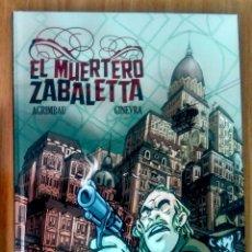 Cómics: EL MUERTERO ZABALETA - AGRIMBAU & GINEVRA - ED NORMA - CARTONÉ. Lote 179151085