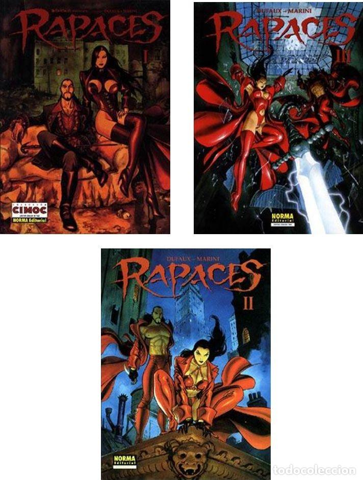 RAPACES TOMOS Nº 01 +02 +03 (DUFAUX Y MARINI).NUEVOS (Tebeos y Comics - Norma - Cimoc)