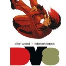 Cómics: DV8: DIOSES Y MONSTRUOS( DE BRIAN WOOD & REBEKAH ISAACS): MUY BUENO -OFERTON-. Lote 180239773