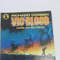 Cómics: VIC & BLOOD Nº 2. RICHARD CORBEN NORMA E11. Lote 181924260