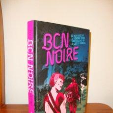 Cómics: BCN NOIRE. 23 HISTORIETAS DE GÉNERO NEGRO AMBIENTADAS EN LA CIUDAD CONDAL - NORMA, COMO NUEVO. Lote 182024410