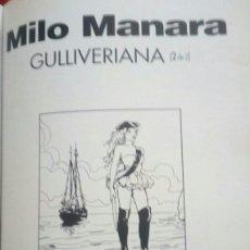 Cómics: SERIE COMPLETA GULLIVERIANA. 2VOLÚMENES. FIRMADA Y DEDICADAA MANO POR MILO MANARA.. Lote 182067847