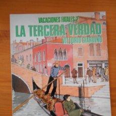 Cómics: VACACIONES FATALES 2 - LA TERCERA VERDAD - VITTORIO GIARDINO - NORMA - CIMOC EXTRA COLOR 102 (HK). Lote 182569555