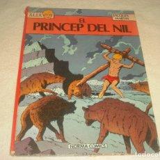 Cómics: ALIX. EL PRINCEP DEL NIL. JACQUES MARTIN . NORMA COMICS 1982. EN CATALAN.. Lote 182639620