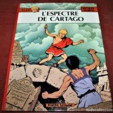 Cómics: ÀLIX - L'ESPECTRE DE CARTAGO - JACQUES MARTIN - NORMA - 1984 - EN CATALÁN. Lote 182726957