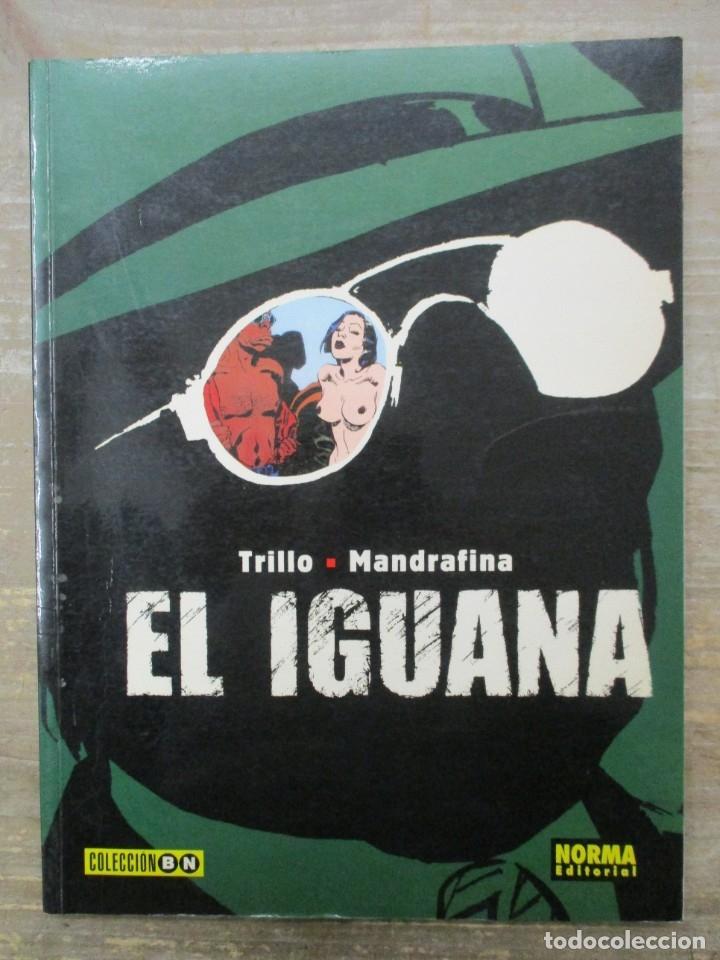 COLECCION B/N - EL IGUANA - TRILLO / MANDRAFINA - NORMA (Tebeos y Comics - Norma - Comic Europeo)