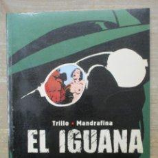 Cómics: COLECCION B/N - EL IGUANA - TRILLO / MANDRAFINA - NORMA. Lote 182949385