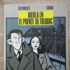 Cómics: COLECCION B/N - NIEBLA EN EL PUENTE DE TOLBIAC - TARDI / LEO MALET - NORMA. Lote 182949558