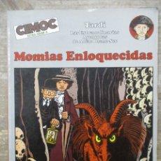 Cómics: CIMOC COLOR - Nº 4 - MOMIAS ENLOQUECIDAS - TARDI - NORMA. Lote 182950627