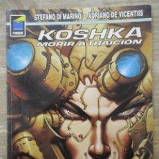 Cómics: COLECCION PANDORA Nº 68 KOSHKA - MORIR A TRAICION - NORMA. Lote 182963878