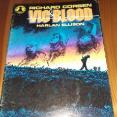 Cómics: COMIC VIC BLOOD,DE RICHARD CORBEN Y HARLAN ELLISON,N° 2,NORMA EDITORIAL,COMICS BOOKS. Lote 183280580