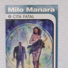 Cómics: MILO MANARA - CITA FATAL - CÓMIC EUROPEO - BLANCO Y NEGRO - COLECCIÓN MILO MANARA N 30. Lote 183332040