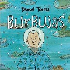 Cómics: BURBUJAS (DANIEL TORRES) NORMA - TAPA DURA - OFI15T. Lote 183763767