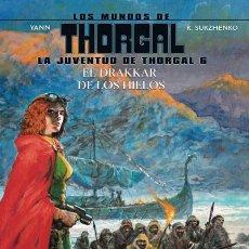 Cómics: CÒMICS. LOS MUNDOS DE THORGAL. LA JUVENTUD DE THORGAL 6. EL DRAKAR DE LOS HIELOS - YANN/SU (CARTONÉ). Lote 183808056