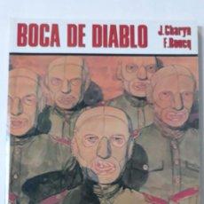 Cómics: BOCA DE DIABLO, CHARYN, J. / BOUCQ, F. (CEC 74). Lote 184073985